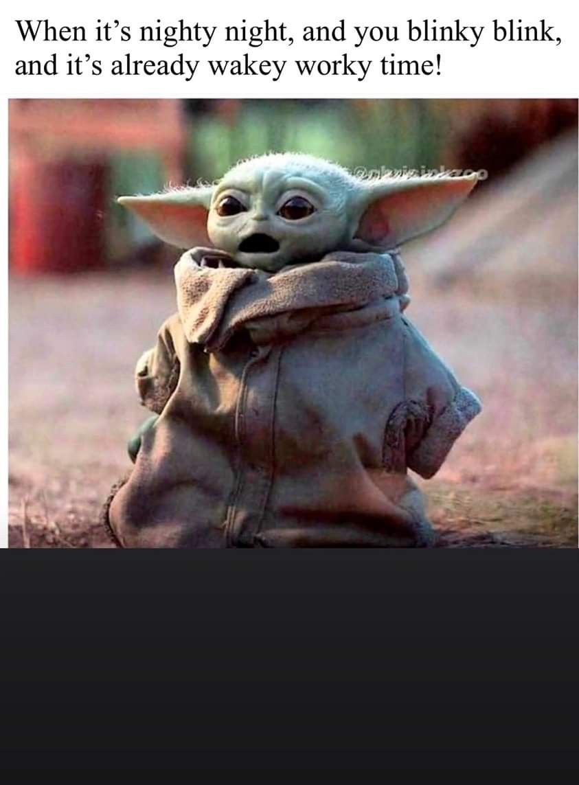 Pin By Theresemichell On Work Yoda Funny Yoda Meme Work Memes