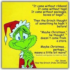 Grinch Quotes Enchanting Image Result For How The Grinch Stole Christmas Quotes  Christmas