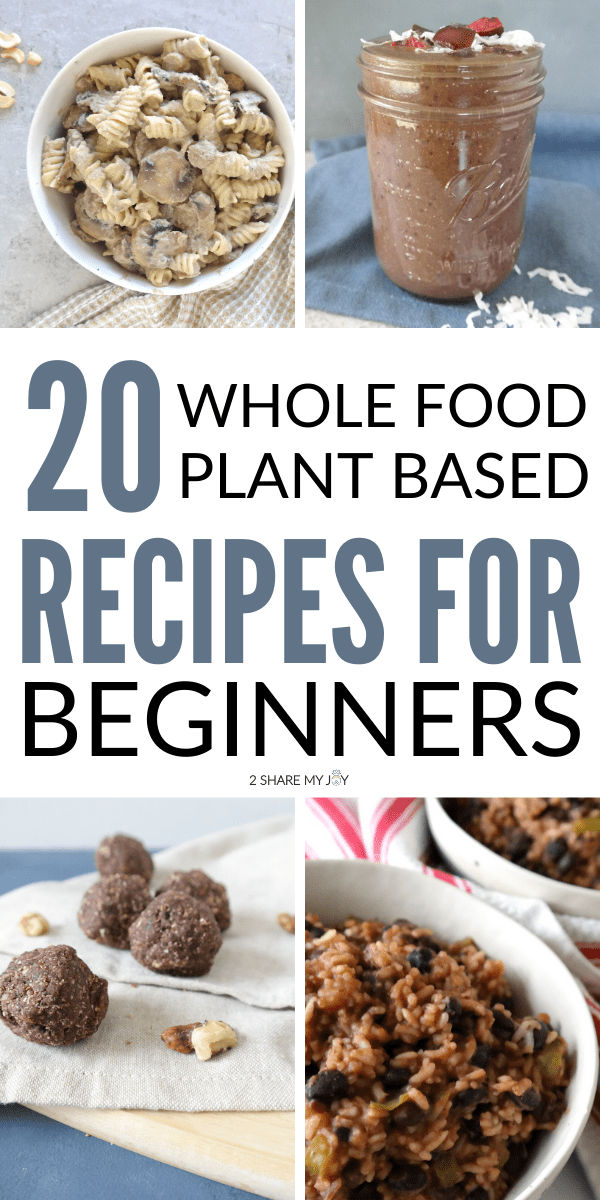 20 Whole Food Plant Based Recipes For Beginners Pdf In 2020 Plant Based Recipes Vegan Recipes Healthy Whole Food Recipes