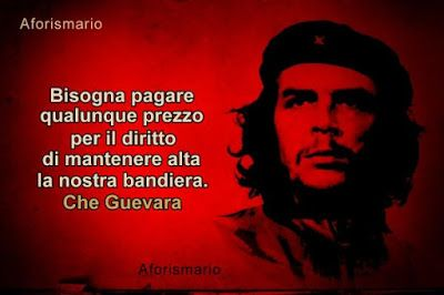 Bandiera Aforismi Frasi E Citazioni Citazioni Che Guevara E