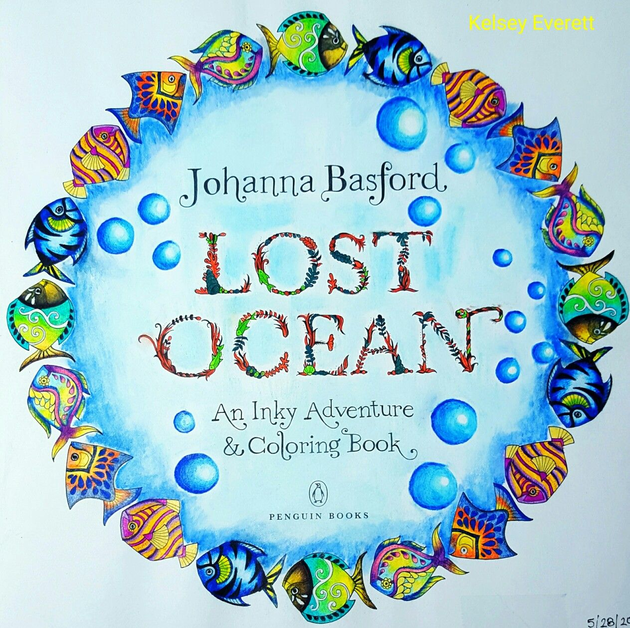 Johanna Basford S Lost Ocean Coloring Book Title Page Colored By Kelsey Everett Lost Ocean Coloring Book Johanna Basford Coloring Basford Coloring Book