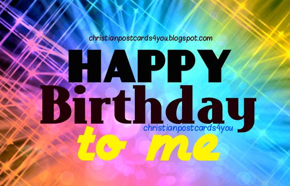 Happy Birthday To Me Cards Happy Birthday To Me Myself My Own