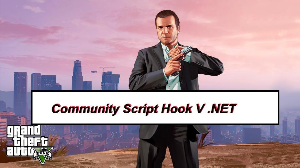 Script Hook V Net Gta Mods Dotnet Gta Script Grand Theft Auto