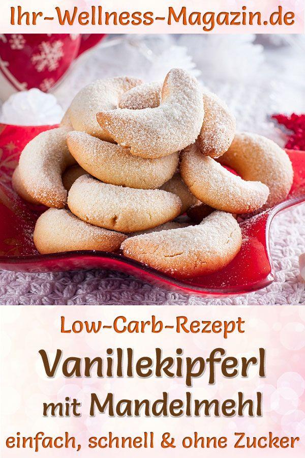 Low-Carb-Vanillekipferl mit Mandelmehl - Rezept für Weihnachtsgebäck ohne Zucker
