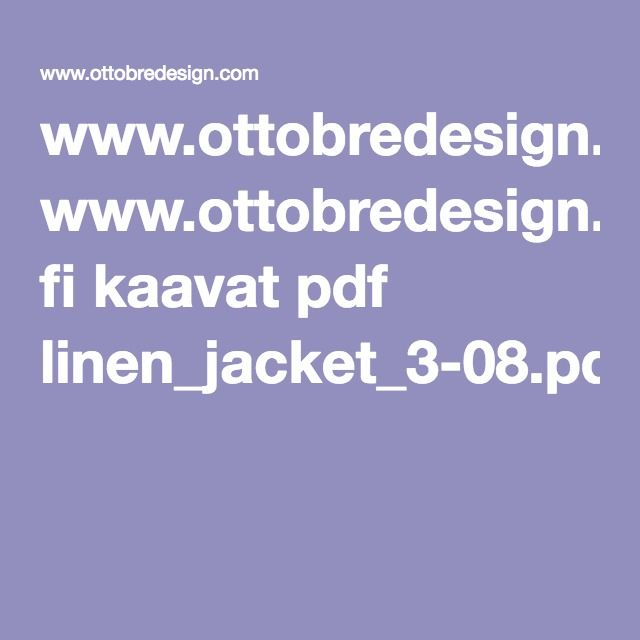 www.ottobredesign.com fi kaavat pdf linen_jacket_3-08.pdf