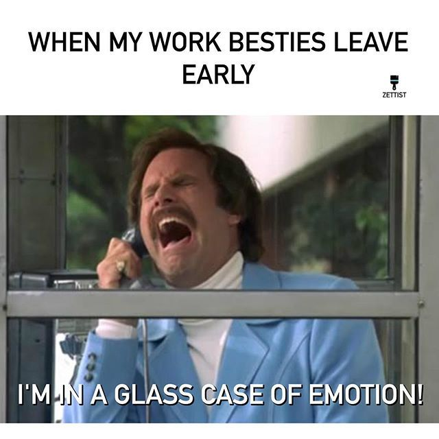 Any Time My Friends Leave Even A Minute Before Me Emotional Event Marketing Leave Early Glass Case Of Emotion