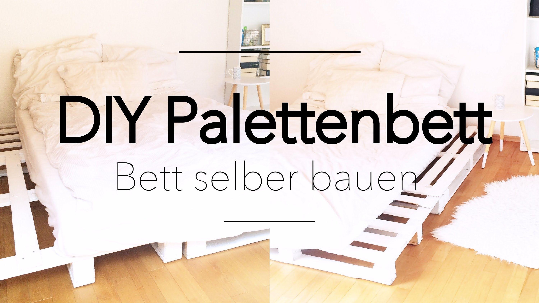 DIY PALETTENBETT - Bett aus Paletten selber bauen | Pinterest | Bett ...