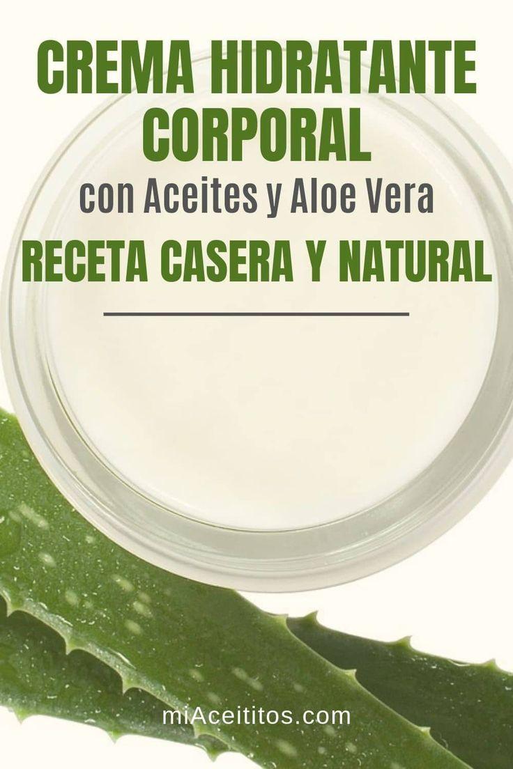 Crema Hidratante Corporal Receta Casera Con Aloe Vera Crema