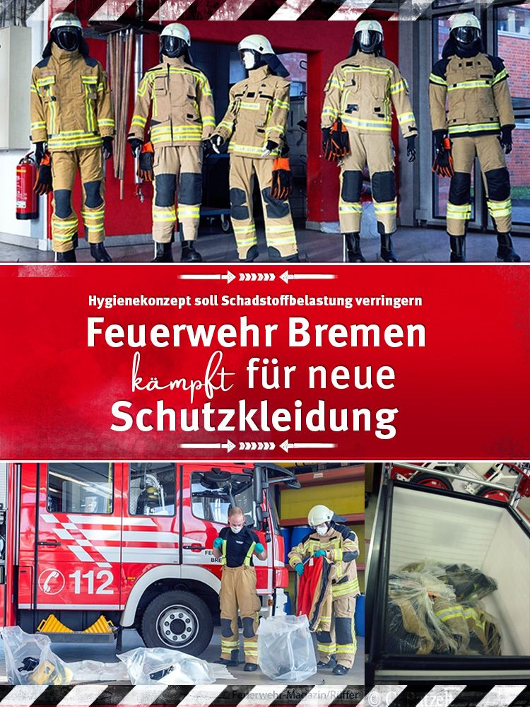 Kampf Um Neue Schutzkleidung Die Feuerwehr Bremen Hat Sich Mit Dem Thema Krebserkrankungen Durch Schadstoff Feuerwehr Feuerwehr Magazin Feuerwehr Fahrzeuge
