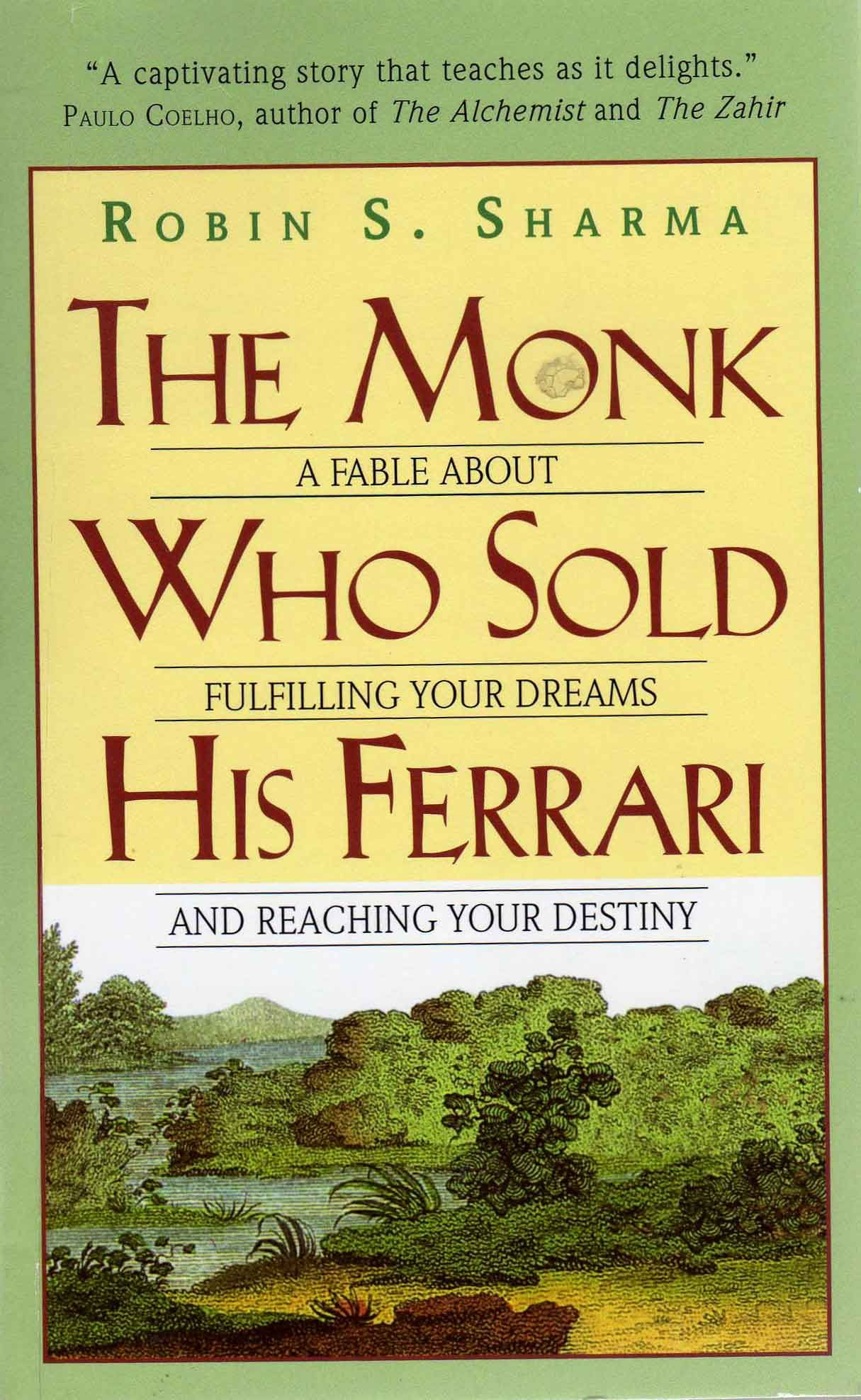 The Monk Who Sold His Ferrari Inspirational Books The Monks