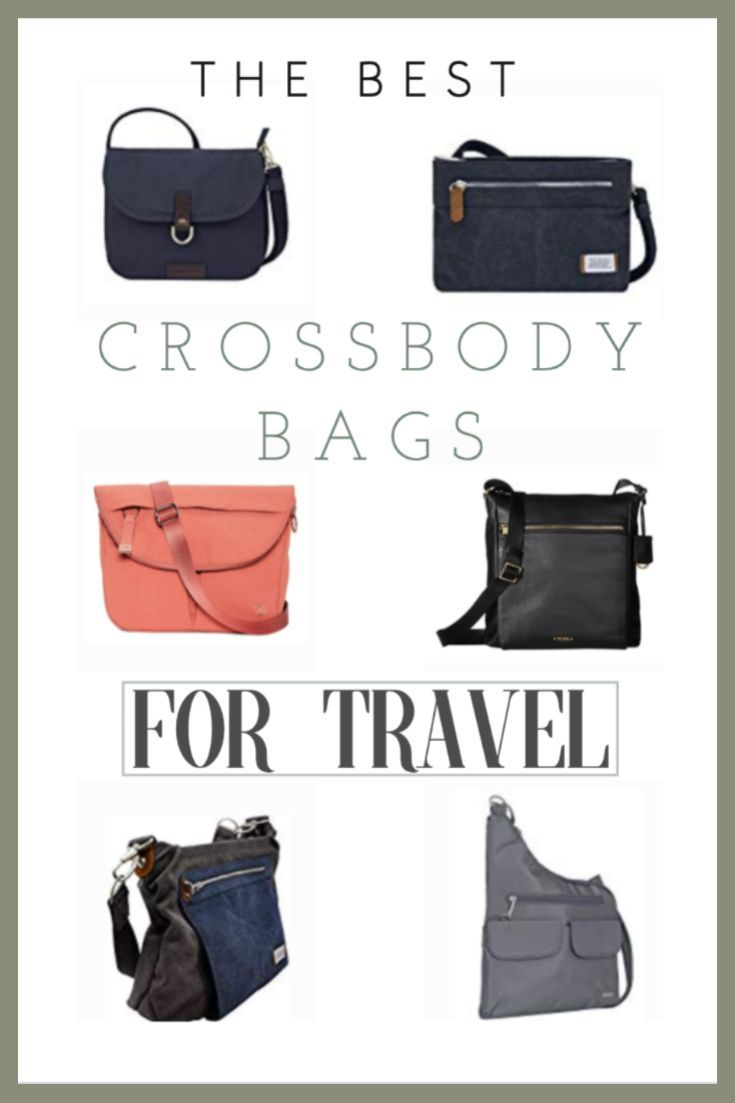 The Best Crossbody Bags for Travel 2020 Buying Guide