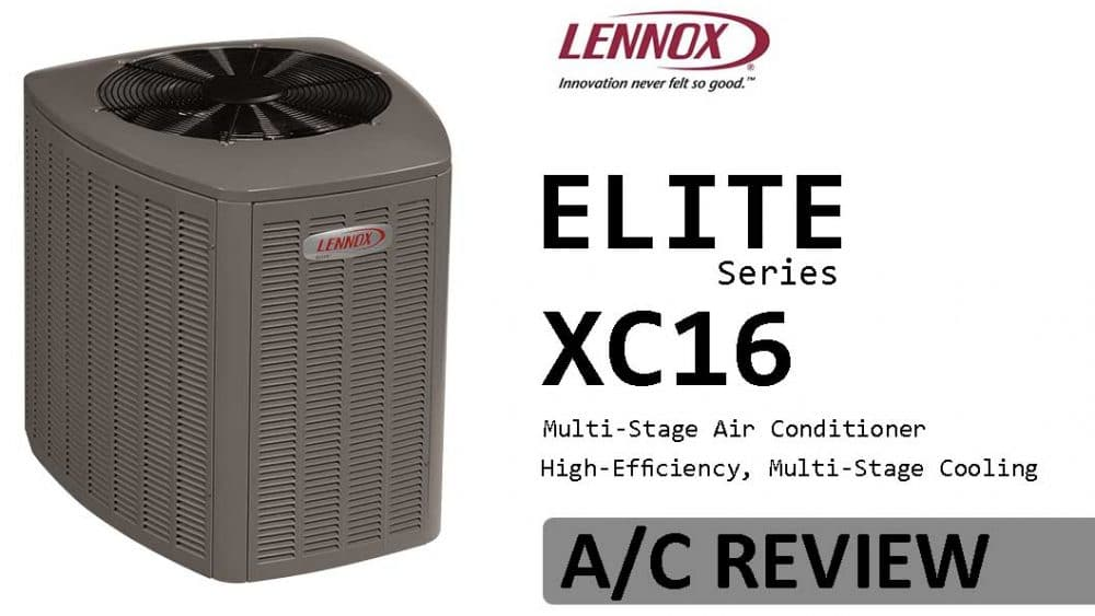 Lennox XC16 Air Conditioner Review 1st Class Heat & Air