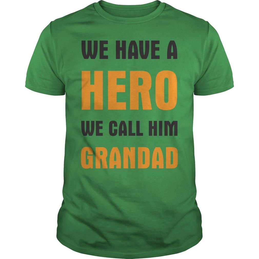 We Have A Hero We Call Him Grandad buy t shirts for men ,t shirt ...