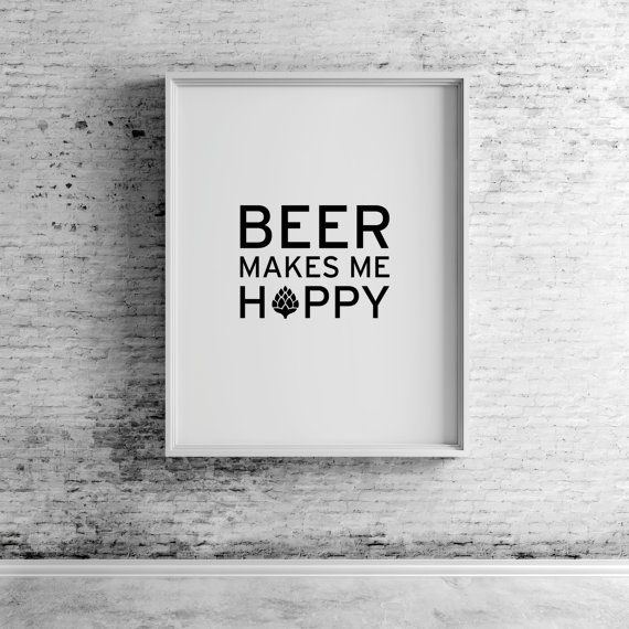 Beer Makes Me Hoppy Quote Printable Wall Art by CompassionPrints  CompassionPrints, Beer Makes Me Hoppy Quote, Beer Print, Beer mug, Beer Glass, Beer Illustration, Beer Art