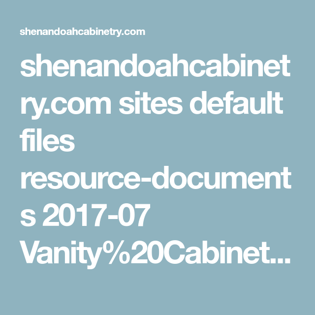 Shenandoahcabinetry.com Sites Default Files Resource Documents 2017 07  Vanity Cabinets.