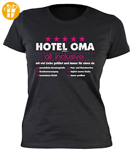 Muttertag Girlie-Shirt ::: Hotel OMA all inclusive ::: Shirt für
