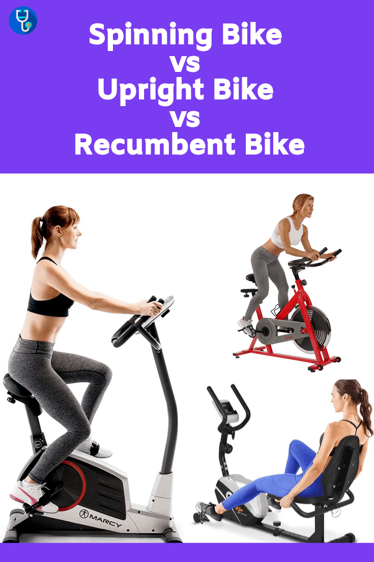 Spinning Bike Vs Upright Bike Vs Recumbent Bike Which Is Better
