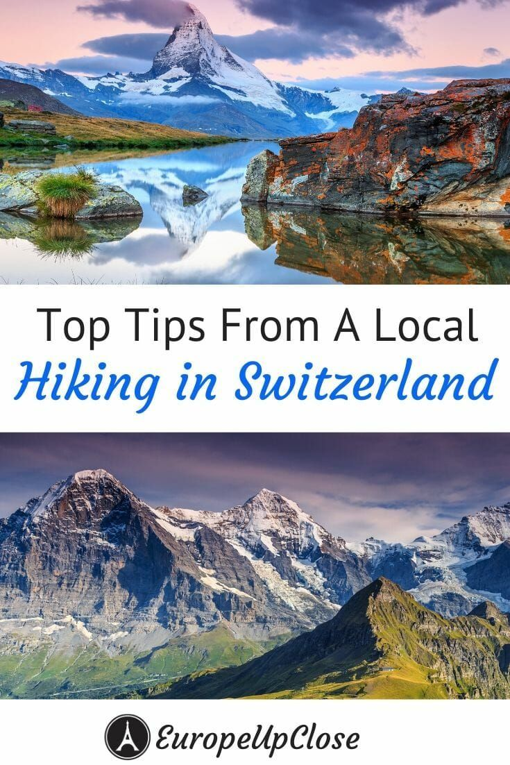 Hiking in Switzerland - Best Hikes and Tips by a Local - EuropeUpClose  Here are the top tips for Hi...