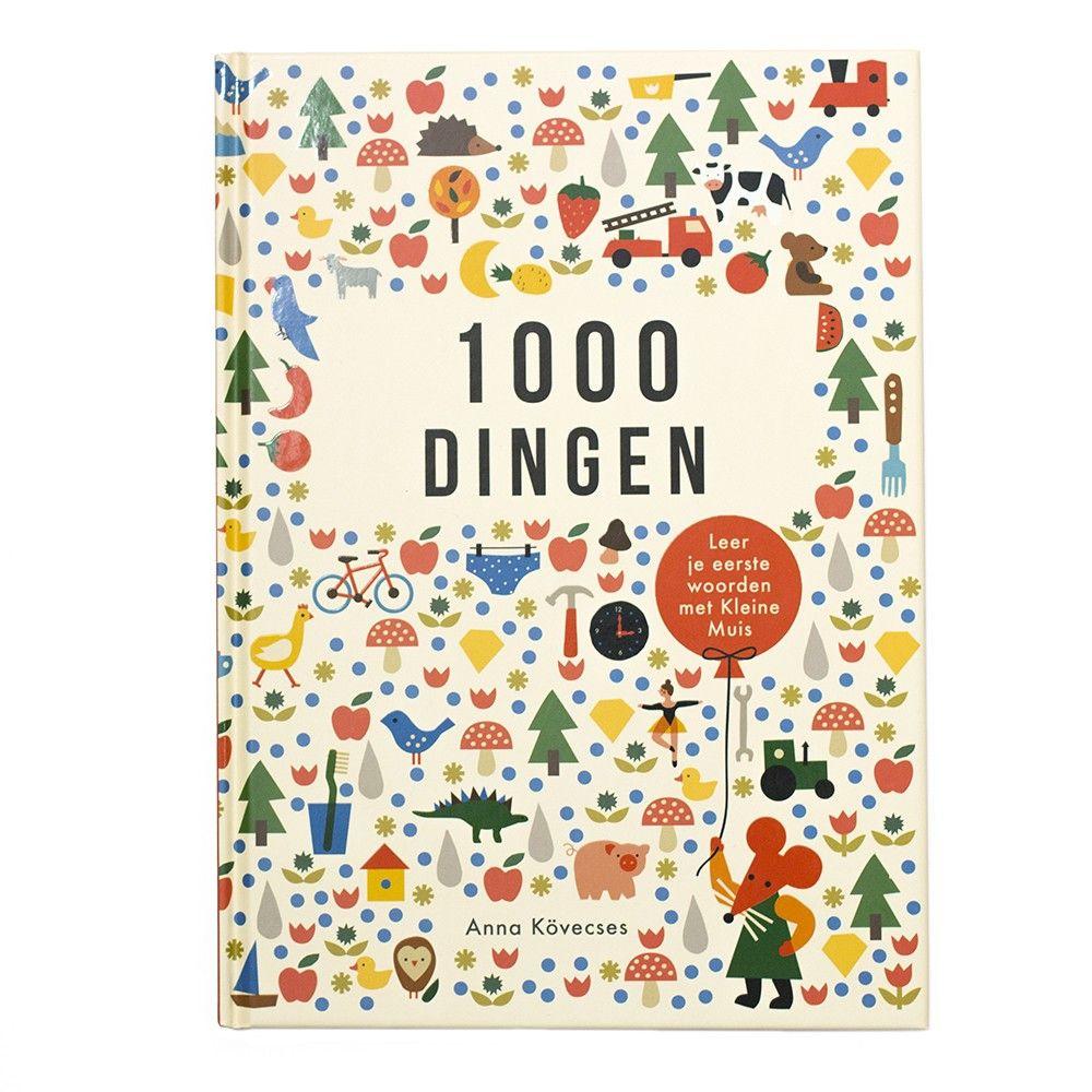 1000 DINGEN LEER JE EERSTE WOORDJES (met afbeeldingen
