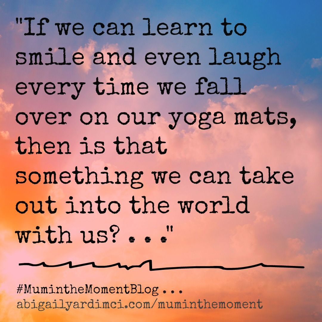 Quote From My Blog About Day Four Of 30 Yoga Challenge