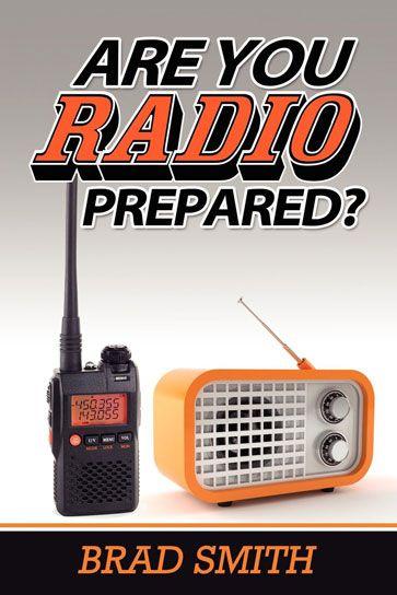Shtf Emergency Preparedness: Are You Radio Prepared?