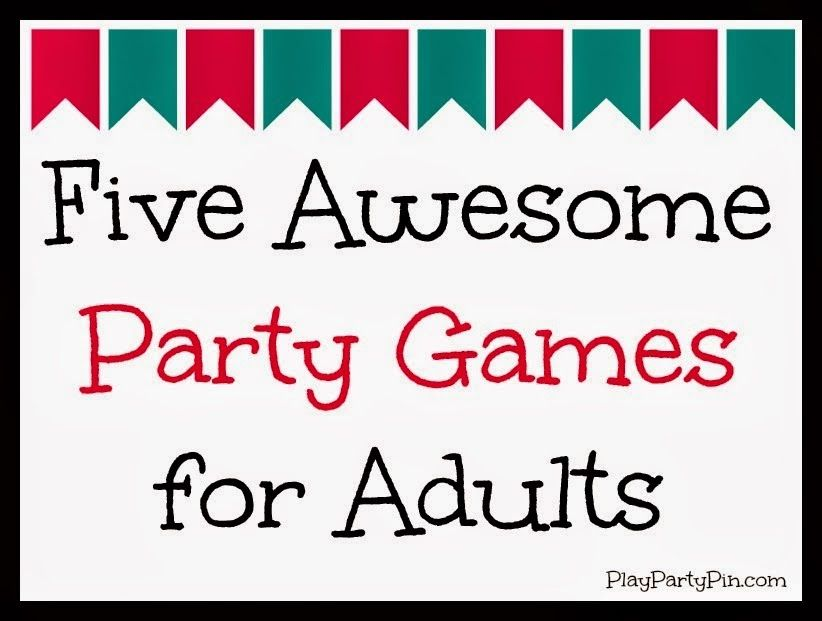 Christmas Party Night Ideas Part - 22: Five Awesome Party Games For Adults Need A New Game Idea For Your Next Party?  This Post Includes Five Awesome Party Games That Are Great For Teens, ...