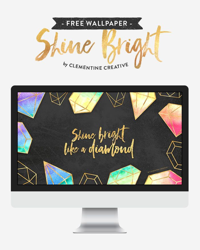 Free Wallpaper Shine Bright Like A Diamond Free Wallpaper Shine Bright Like A Diamond Wallpaper