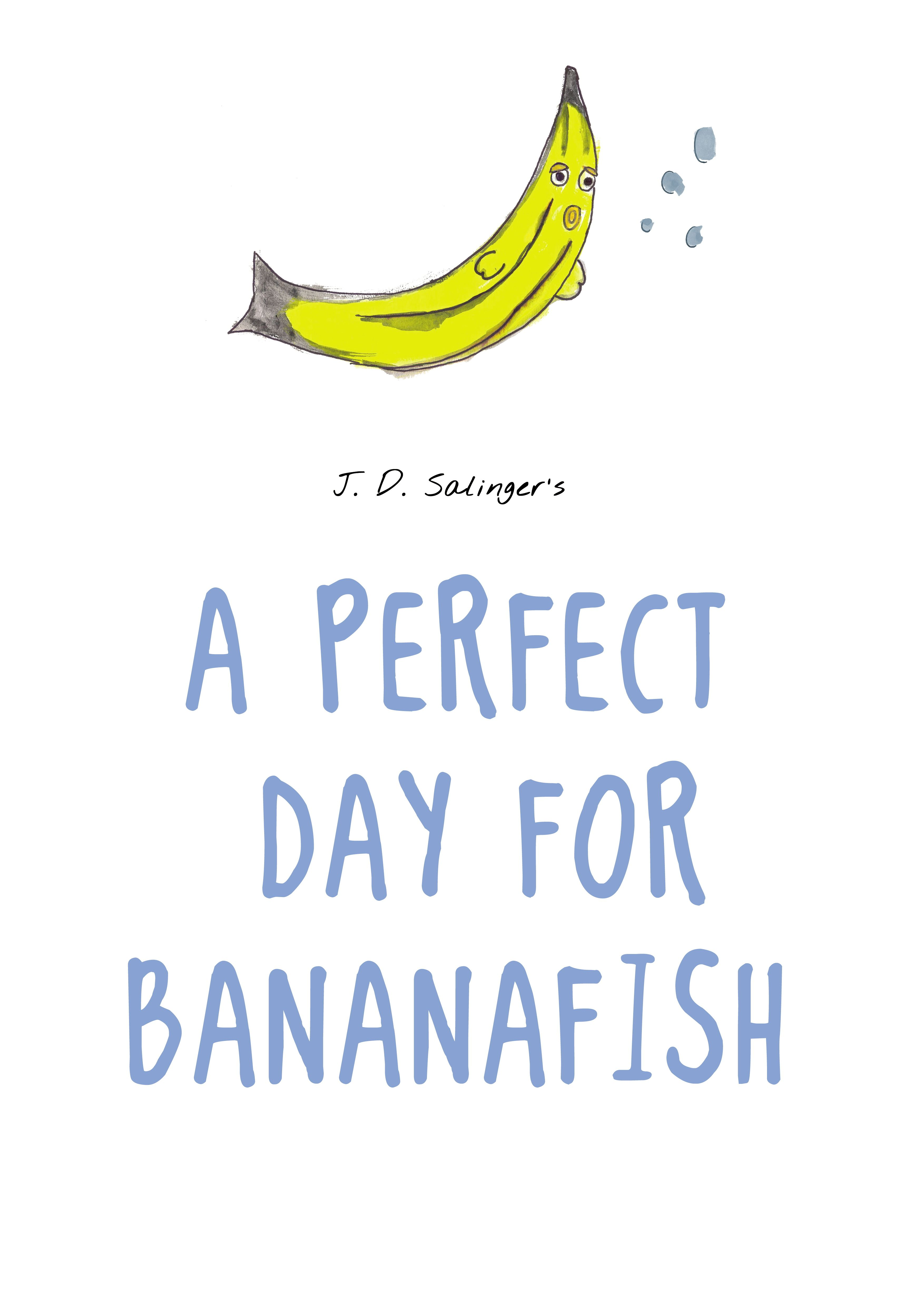 "a perfect day for bananafish the ""a perfect day for bananafish,"" the first story in j d salinger's nine stories, begins with a woman named muriel glass, wife of seymour glass (of salinger's famed glass family), who is on vacation at a florida beach resort with seymour she is sitting in her hotel room – room 507 ."