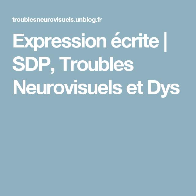 SDP, Troubles Neurovisuels Et Dys