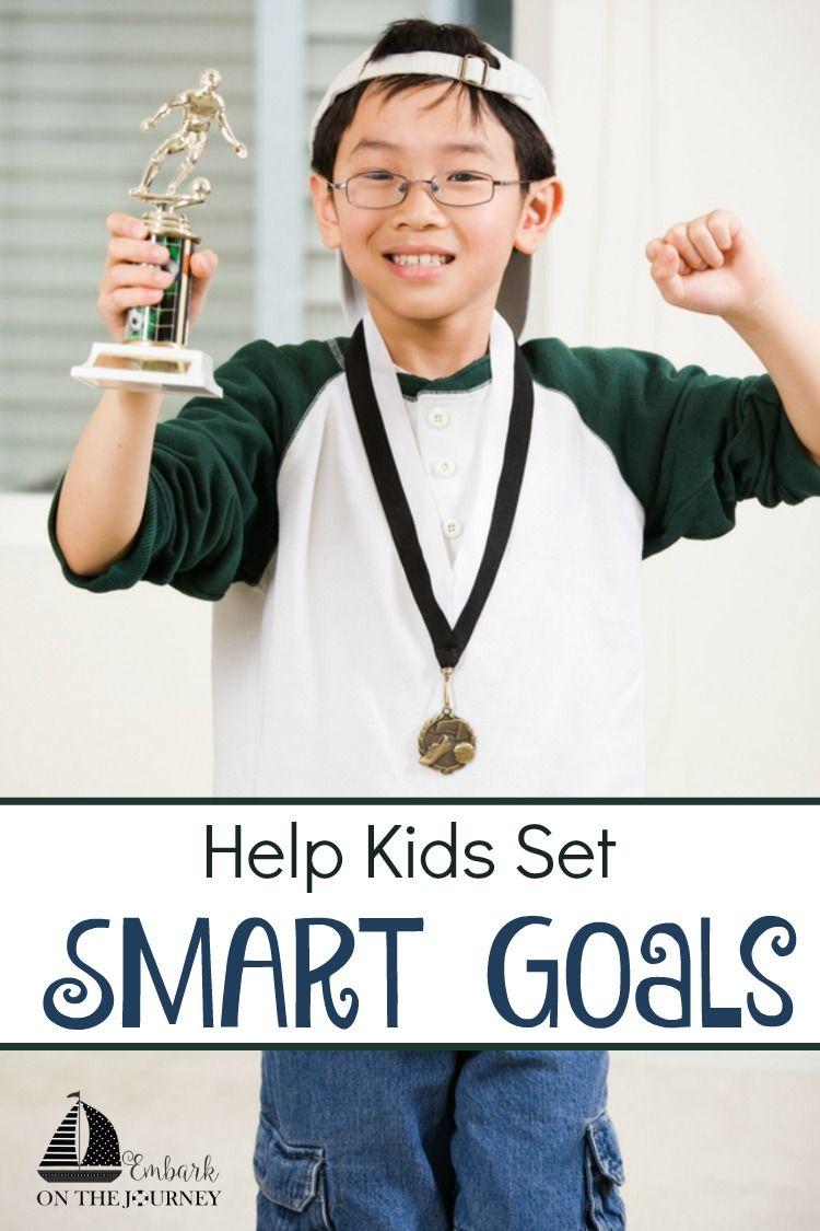 How To Help Kids Set Smart Goals Goal Homeschool And