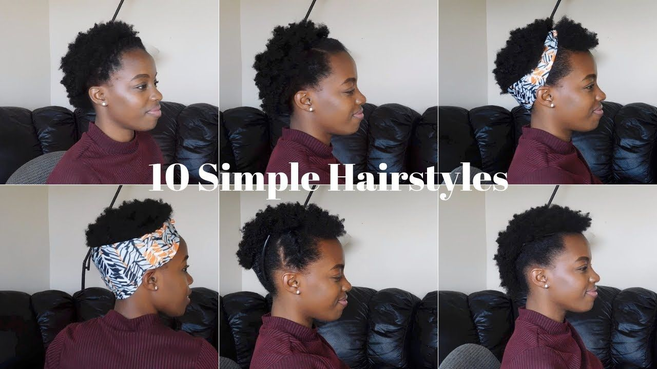 10 Super EASY & QUICK Short 4C Natural Hairstyles ...