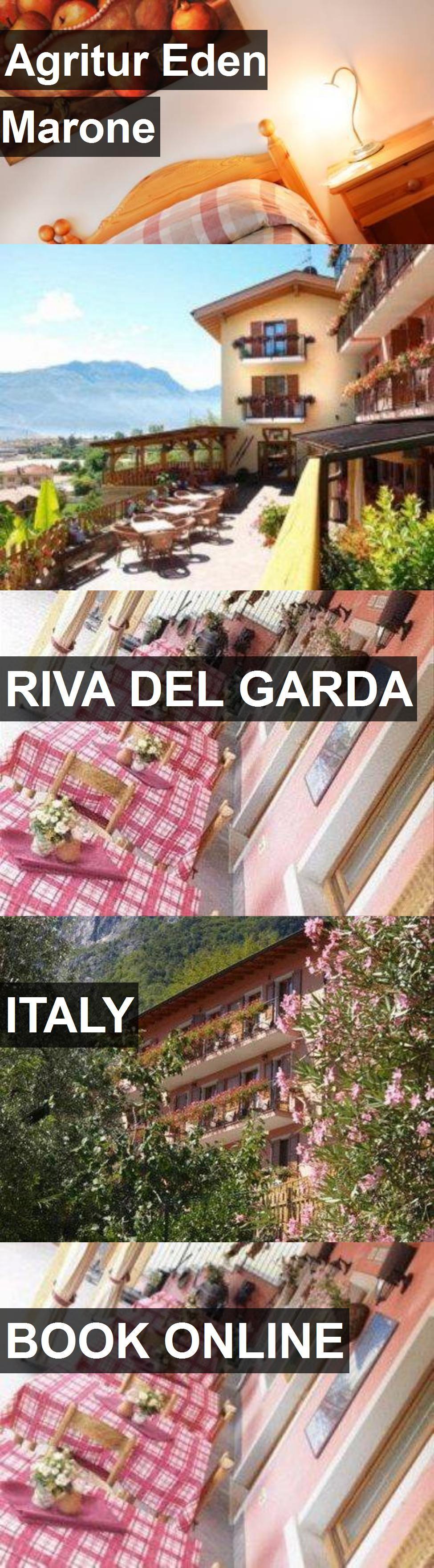Hotel Agritur Eden Marone in Riva del Garda, Italy. For