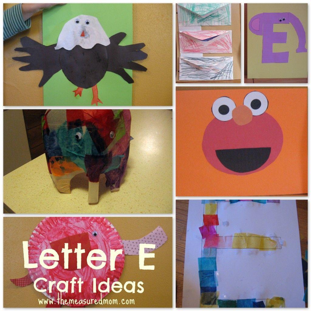 Letter E Craft Ideas The Measured Mom Letter E Craft Preschool Letter Crafts Letter A Crafts