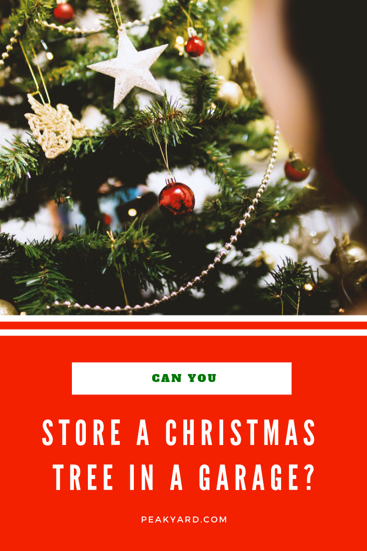 Can You Store an Artificial Christmas Tree in the Garage