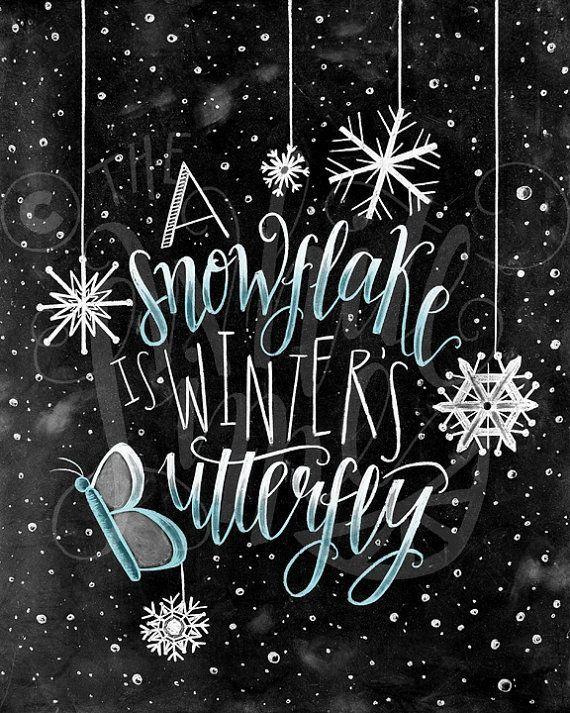 Winter Decor, Christmas Art, Snowflake Print, Chalkboard Art, Chalk Art, A Snowflake Is Winter's Butterfly #gesso