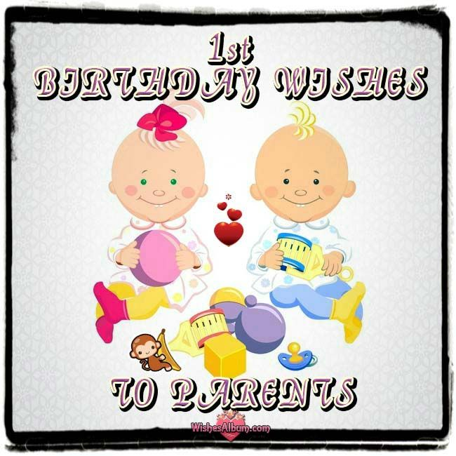 1st Birthday Quotes For A Girl: Baby's 1st Birthday Wishes To Parents