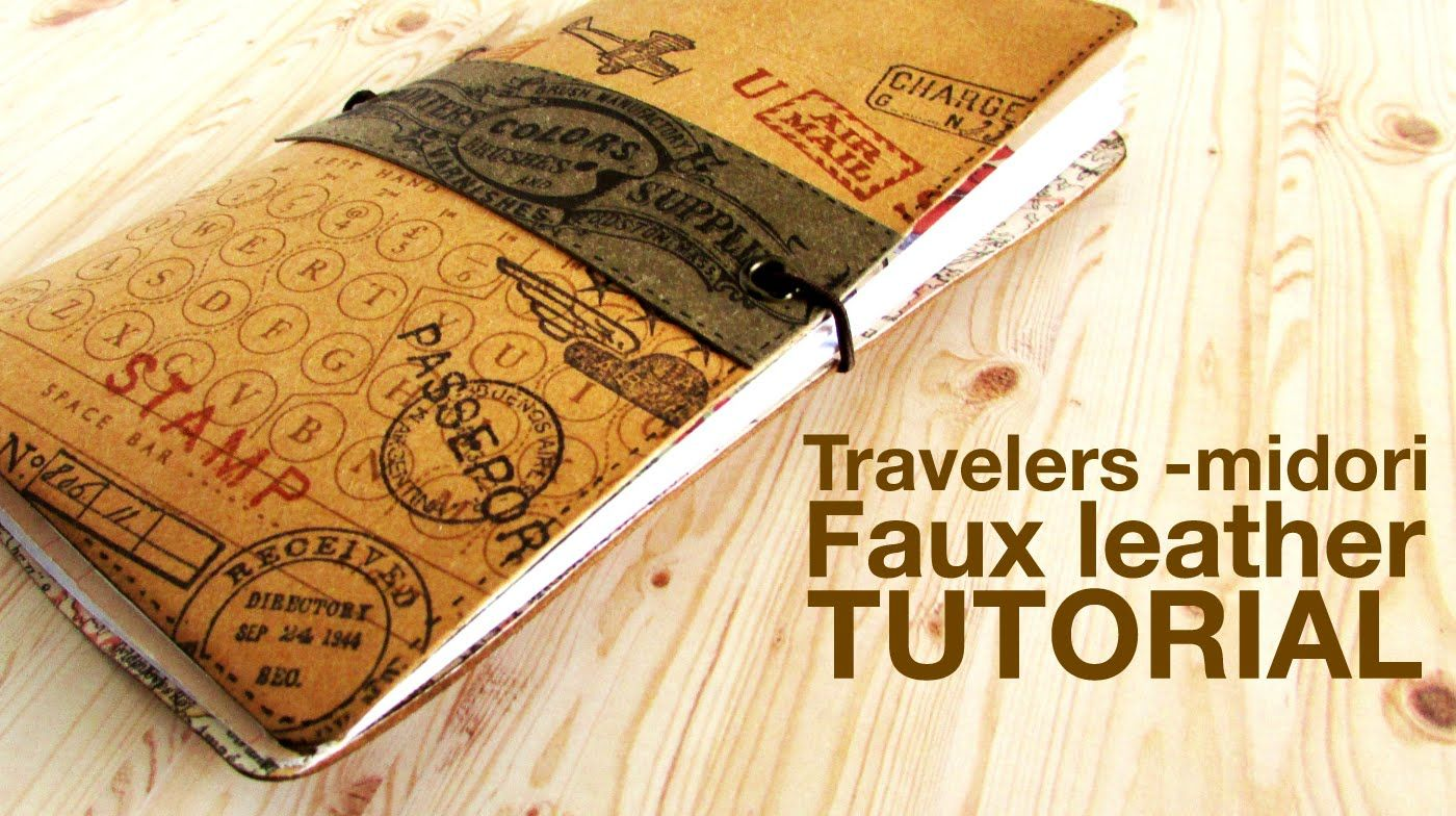 Travelers Midori Style Feaux Leather Notebook TUTORIAL