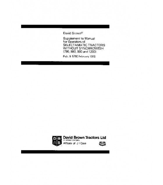 CASE IH DAVID BROWN 780 880 990 1200 SELECTAMATIC TRACTOR