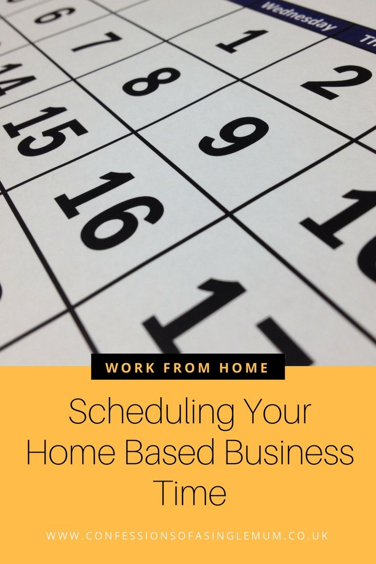 Scheduling Your Home Based Business Time   Business and Single mum