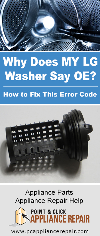 Why Does My LG Washer Say OE? How to Fix a LG OE Washing