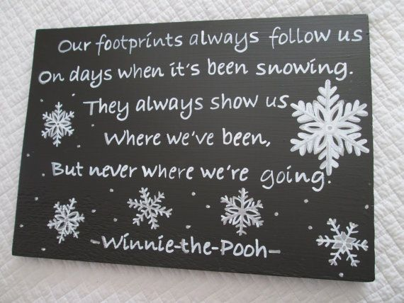 winnie pooh quotes snow winnie the pooh snow quote sign. Black Bedroom Furniture Sets. Home Design Ideas