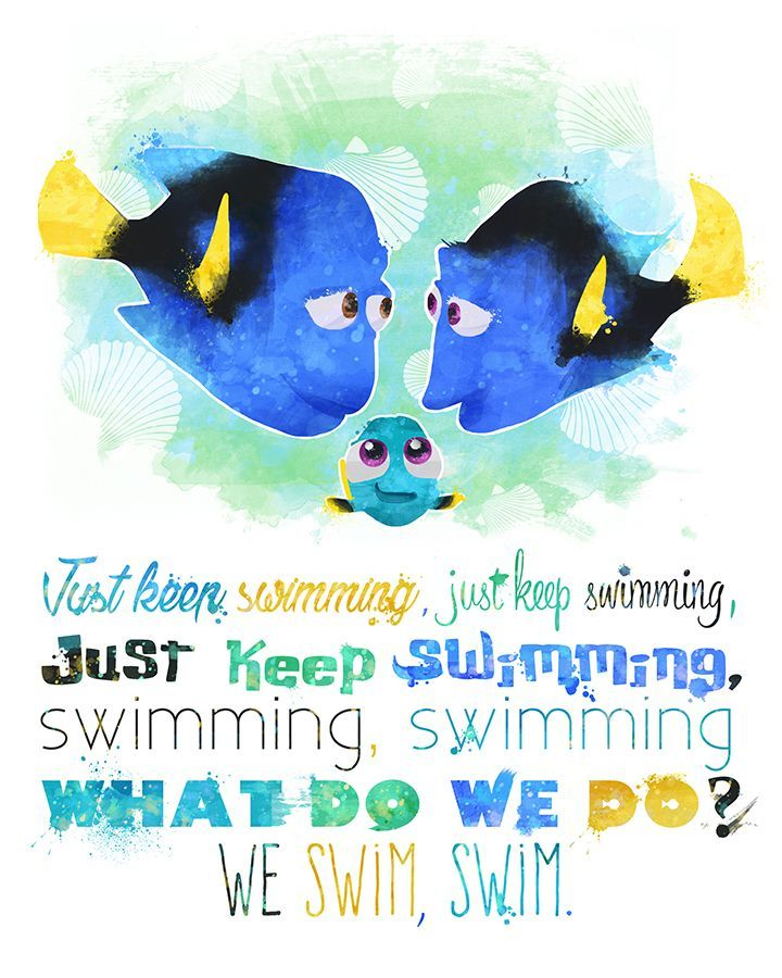 "Dory Quotes Simple After Seeing #finding #dory I Decided The Original ""just Keep . Inspiration Design"
