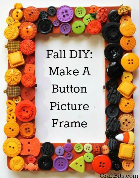 Easy Fall Craft: Create a Button Frame | Easy fall crafts, Button ...
