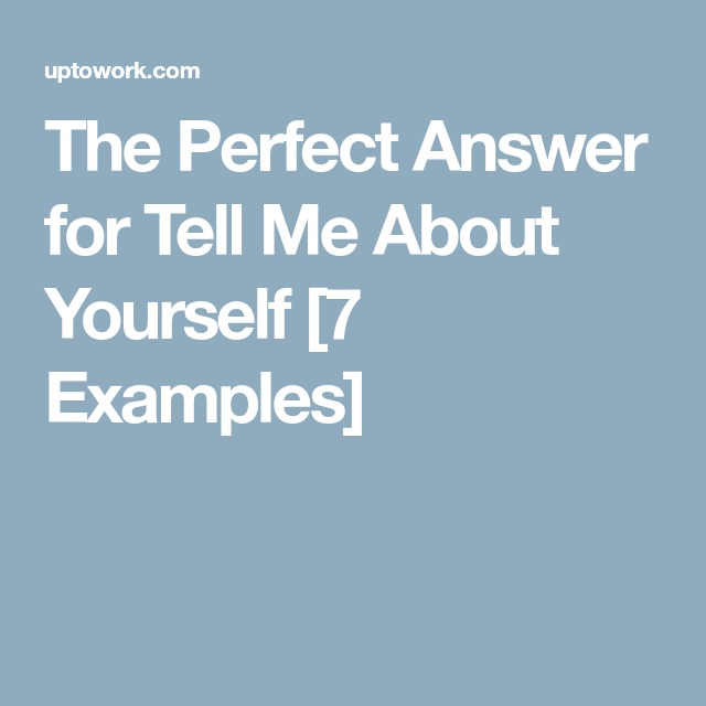 Tell Me About Yourself [How to Answer This Interview ...