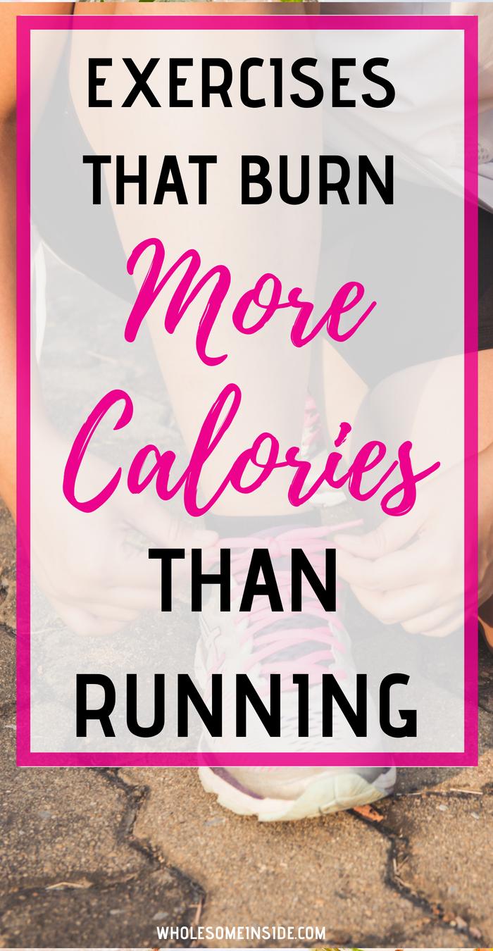 16 Exercises That Burn More Calories Than Running