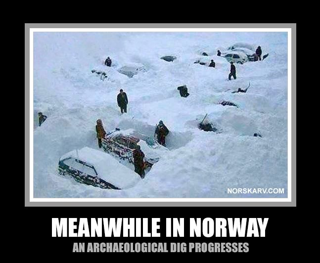 01fecafc524601b6137451c4f4b78e26 meanwhile in norway meme an archaeological dig progresses funny