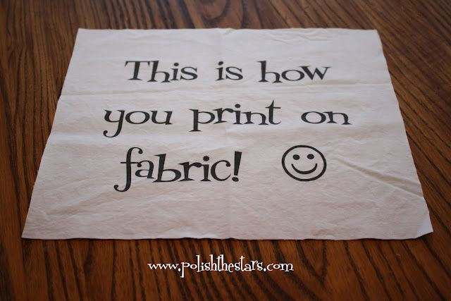 How To Print On Fabric You Can Also Iron Heat N Bond Lite Or Heat