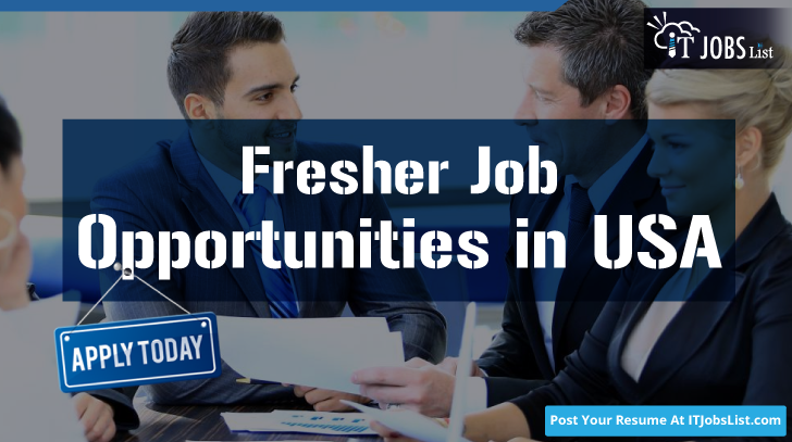 Find Fresher Job Opportunities In Usa Thousands Of Companies