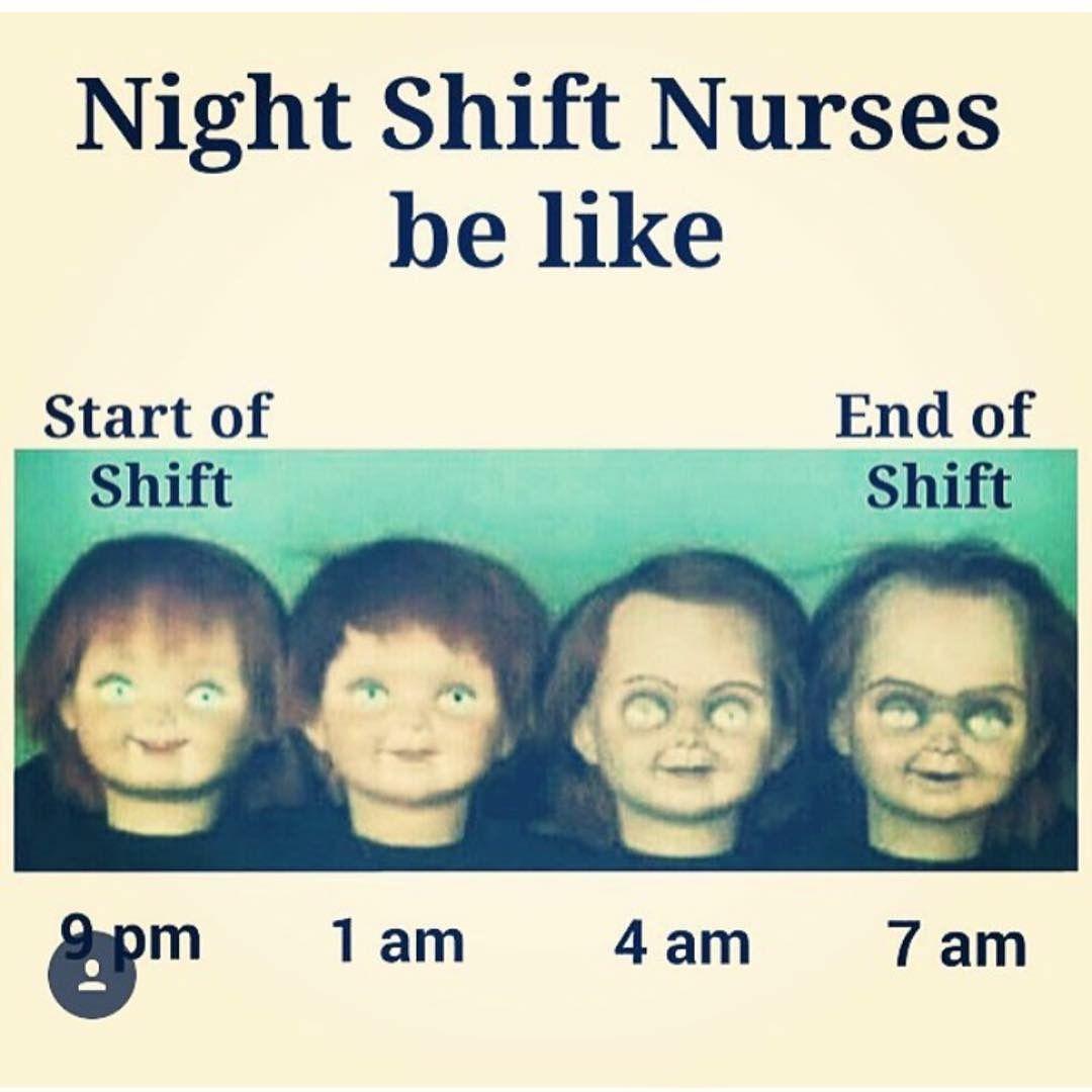 Night Shift Life Nursinghumor Funny Nurse Quotes Night Shift Nurse Humor Nurse Memes Humor