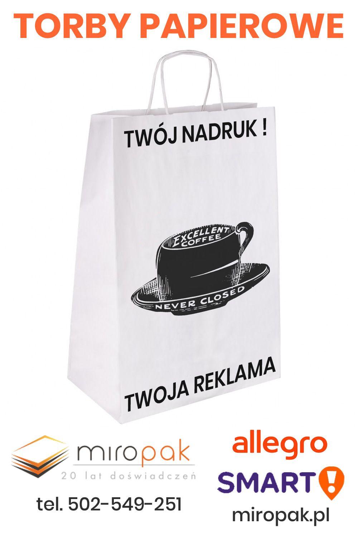 Torby Papierowe Z Nadrukiem To Idealny Sposob Na Reklame Sklepu Lub Serwisu Coffee Bag Bags Smart
